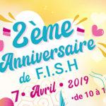 Anniversaire de F.I.S.H. dimanche 7 avril 2019